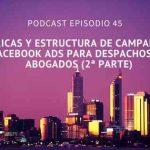 Métricas y estructura de campañas en Facebook Ads para despachos de abogados (2ª parte)