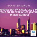 Podcast-episodio 75-¿Quieres convertirte en un crack del E-mail marketing desde tu despacho?